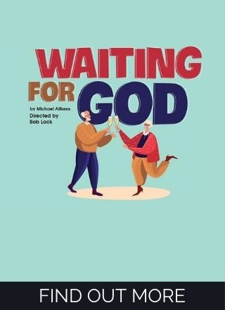 Waiting for God - Titirangi Theatre - Lopdell House