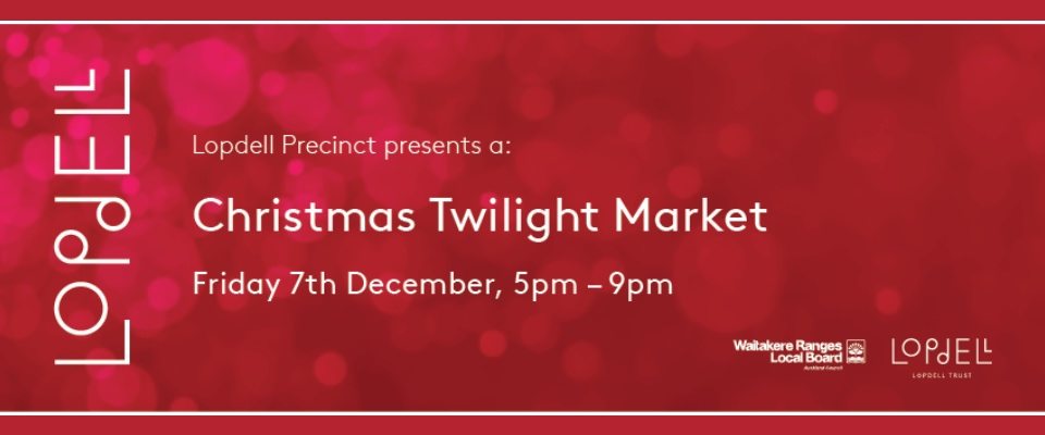 Christmas Twilight Market - Lopdell Precinct